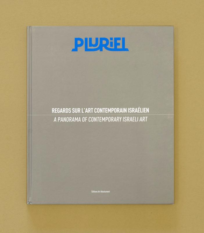 Pluriel – A Panorama of Contemporary Israeli Art